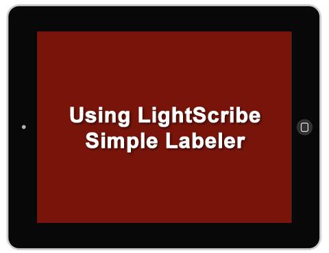 Using LightScribe Simple Labeler