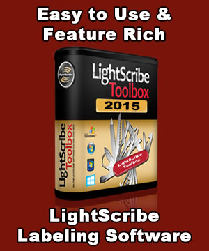 The LightScribe Toolbox 2015 - Feature Rich LightScribe Labeling Software
