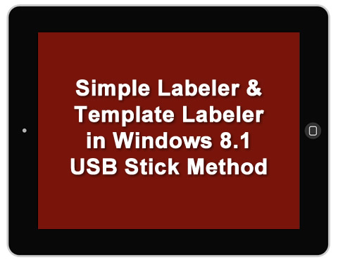 How to Install the Simple and Template Labelers on Windows 8.1 Method 2