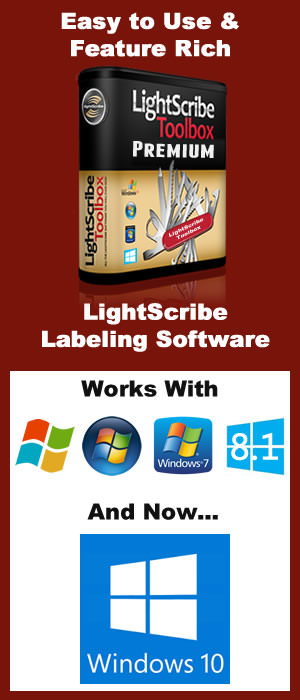 The LightScribe Toolbox 2015 Now Works With Windows 10